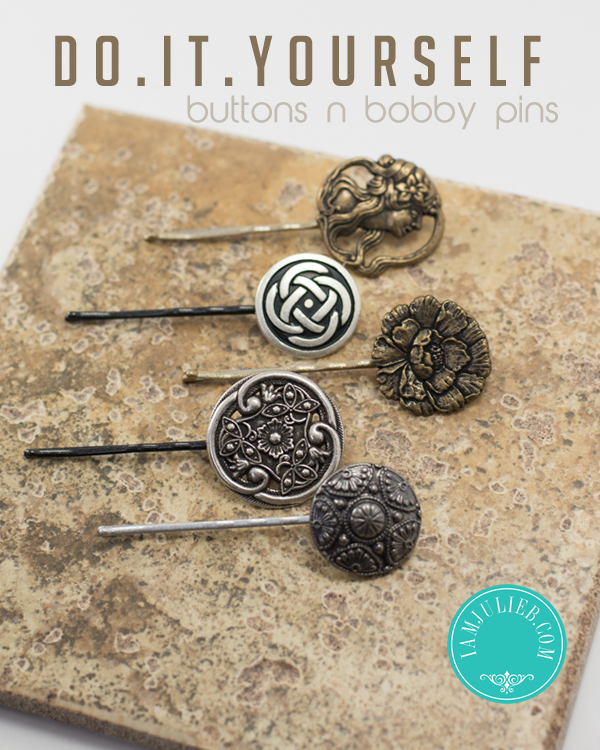 DIY Buttons and Bobby Pins